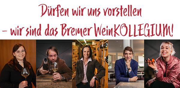 Wir sind das Bremer WeinKOLLEGIUM